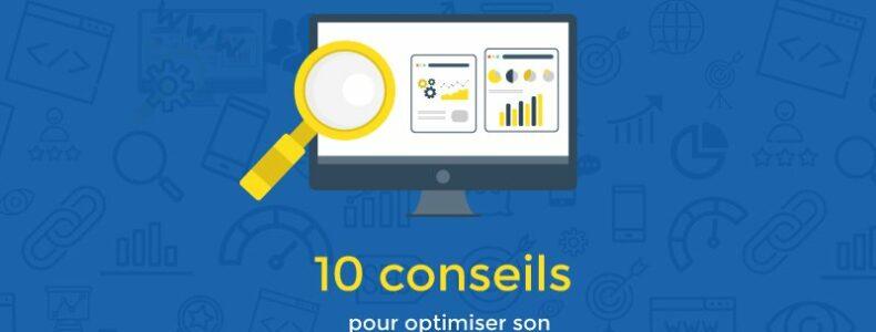 10 conseils pour optimiser le référencement SEO de son site