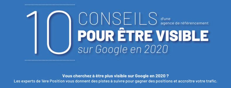 Être visible sur Google en 2020 : 10 conseils d'une agence de référencement