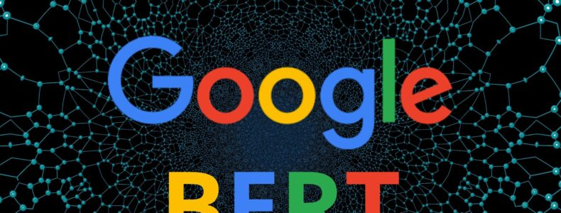 Comment optimiser son site pour le BERT de Google ?