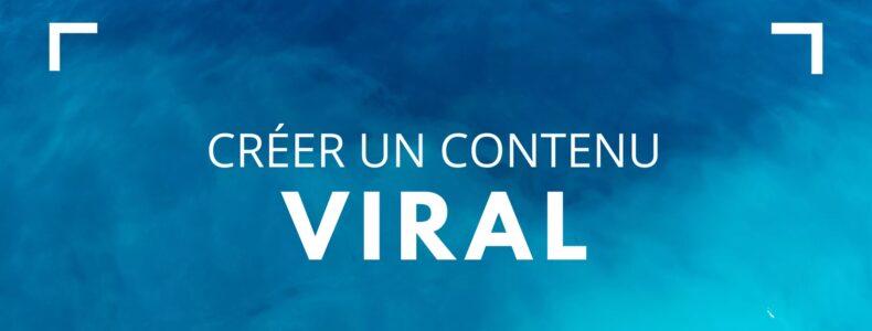 Créer un contenu viral sur n'importe quel sujet